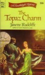 The Topaz Charm - Janette Radcliffe