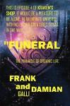 Funeral: Episode 4 of Kraken's Shop (Series 1) - Frank Galli, Damian Galli