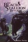 The Black Stallion Revolts - Walter Farley, John A. Rowe