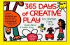 365 Days of Creative Play - Sheila Ellison, Judith Gray, Judith Anne Gray