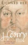 Henry Viii: The Tudor Tyrant - Richard Rex