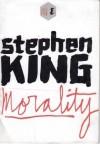 Morality - Stephen King
