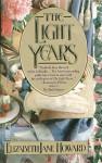 The Light Years (The Cazalet Chronicle, Vol. 1) - Elizabeth Jane Howard