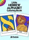 Little Hebrew Alphabet Coloring Book - Jill Dubin