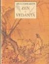 Zen y Vedanta - Arnaud Desjardins