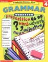 Scholastic Success With: Grammar Workbook: Grade 4 (Scholastic Success with Workbooks: Grammar) - Terry Cooper