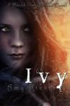 Ivy (Blood Vine Series) (Volume 3) - Amy Richie