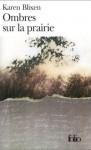 Ombres sur la prairie - Karen Blixen