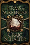Terms of Surrender (The Revanche Cycle Book 3) - Craig Schaefer