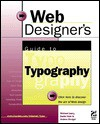Web Designer's Guide to Typography - Daniel Hale