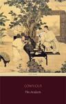 The Analects (Centaur Classics) - Confucius