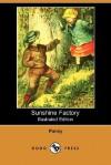 Sunshine Factory - Pansy, Isabella Macdonald Alden