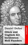 Gluck Und Ungluck Der Beruhmten Moll Flanders - Daniel Defoe