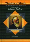 The Life and Times of Johannes Brahms - Jim Whiting