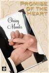 Promise of the Heart - Chrissy Munder