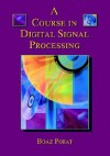 A Course in Digital Signal Processing - Boaz Porat