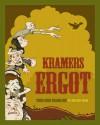 Kramers Ergot #3 - Sammy Harkham, Sara Varon, Luke Quigley, Neil Fitzpatrick, Hansk Rickheit