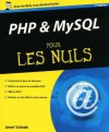 PHP & MySQL pour les Nuls (French Edition) - Janet Valade, Denis Duplan