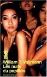 Les nuits du papillon - William T. Vollmann