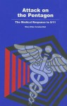 Attack on the Pentagon: The Medical Response to 9/11: The Medical Response to 9/11 - Mary Ellen Condon-Rall, United States Department of Defense