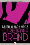 Death in High Heels - Christianna Brand