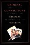 Criminal Convictions - Nicolas Freeling
