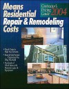 Contractor's Pricing Guide: Residential Repair & Remodeling Costs - R.S. Means Engineering