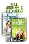 Stress Management & Self Confidence (2 in 1) - Robert Gallagher