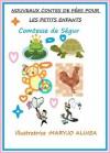 NOUVEAUX CONTES DE FÉES POUR LES PETITS ENFANTS (illustré) (French Edition) - Comtesse de Ségur, Maryjo Alinea