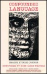 Confounded Language: Images by Noel Connor: New Poems by Irish Writers - Noel Connor