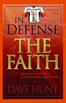 In Defense of the Faith Volume One: Biblical Answers to Challenging Questions - Dave Hunt