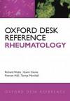 Oxford Desk Reference: Rheumatology - Richard Watts, Frances Hall, Gavin Clunie, Tarnya Marshall