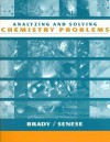 Chemistry, Problem-Solving Worktext: The Study of Matter and Its Changes - Joel W. Russell, James E. Brady, John R. Holum