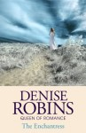 The Enchantress - Denise Robins