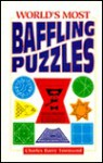 World's Most Baffling Puzzles - Charles Barry Townsend