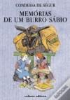 Memórias de um Burro Sábio - Comtesse de Ségur