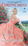 A Study in Scoundrels (Romancing the Rules) - Christy Carlyle