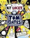 A Tiny Bit Lucky (Tom Gates) - Liz Pichon