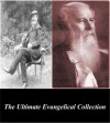 The Ultimate Evangelical Collection: The Works of A.B. Simpson and J.C. Ryle - A.B. Simpson, J.C. Ryle, First Rate Publishers