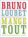 Mange Tout - Bruno Loubet