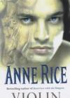 Vi0lin - Anne Rice