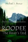 Roodee: The River's End - Michael Bosco