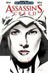 Assassin's Creed: Free Comic Book Day 2016 - Anthony Del Col, Conor McCreery, Fred Van Lente, Neil Edwards, Dennis Calero