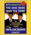You Have More Than You Think - Tom Gardner, David Gardner