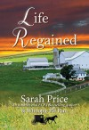 Life Regained (An Amish Friendship Series Book 1) - Sarah Price, Whoopie Pie Pam Jarrell