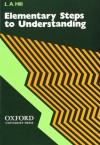 Steps to Understanding: Elementary: Book (1,000 Words) (Bk.2) - L. A. Hill