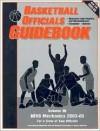 Basketball Officials Guidebook, Volume III: NFHS Mechanics 2003-05 (Basketball Officials Guidebooks) (Basketball Officials Guidebooks) - Bill Topp; Ken Koester, Bill Topp, Keith Zirbel