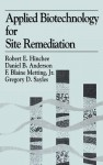 Applied Biotechnology For Site Remediation - Robert E. Hinchee, Battelle Memorial in