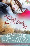 A Star to Steer By (A Cane River Romance) - Mary Jane Hathaway