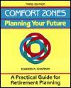 Comfort Zones: Planning Your Future (Crisp Professional Series) - Elwood N. Chapman, Michael G. Crisp